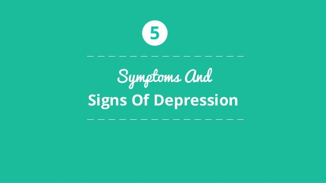 Symptoms and signs of depression