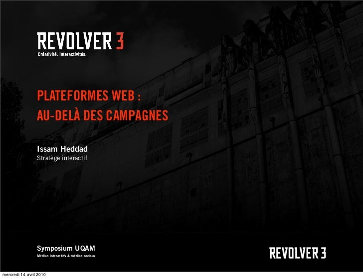 PLATEFORMES WEB :                 AU-DELÀ DES CAMPAGNES                 Issam Heddad                 Stratège interactif  ...