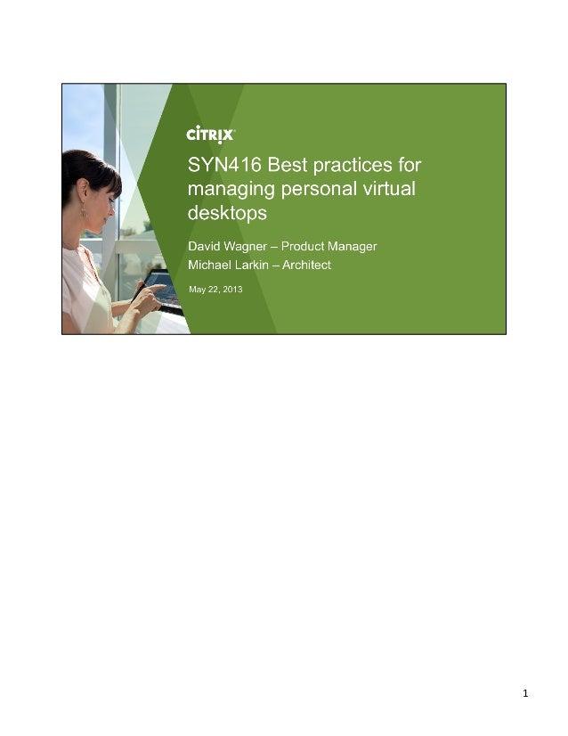 Best practices for managing personal virtual desktops