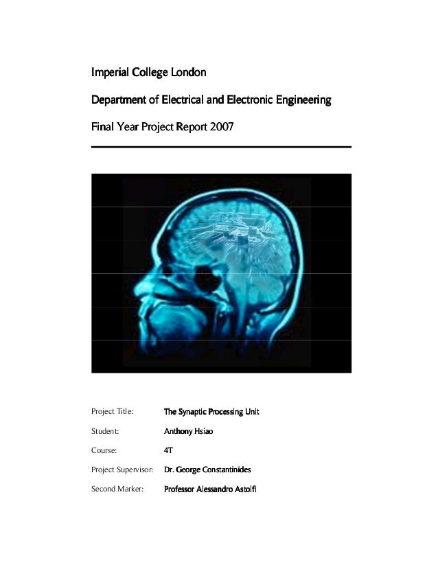 Imperial College LondonDepartment of Electrical and Electronic EngineeringFinal Year Project Report 2007Project Title:    ...