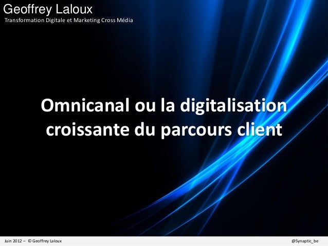 Transmédia et Cross Canal: la digitalisation croissante du parcours client
