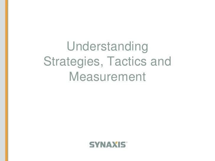 Understanding Strategies, Tactics and Measurement<br />