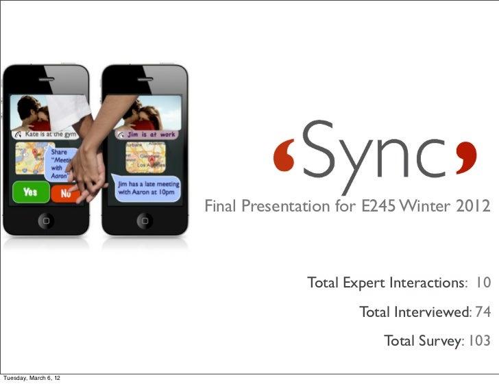 Sync E245 Final Presentation