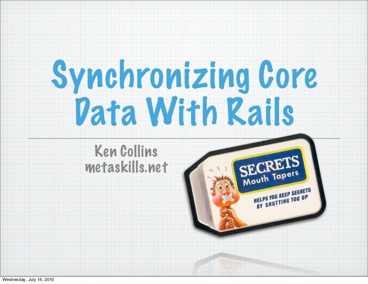Synchronizing Core  Data With Rails    Ken Collins   metaskills.net