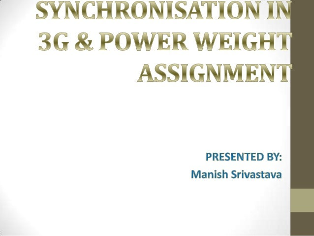 NEED OF SYNCHONIZATION• Synchronization in 3G is basically used for Cell search  procedure.• In this procedure, the UE(Use...