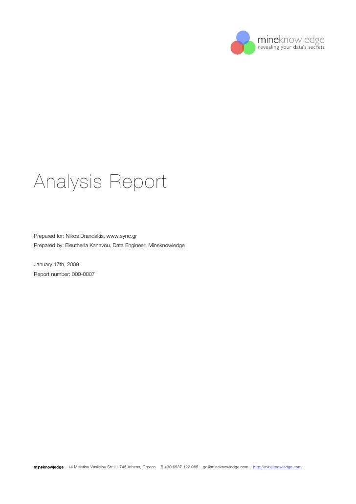 Analysis Report  Prepared for: Nikos Drandakis, www.sync.gr Prepared by: Eleutheria Kanavou, Data Engineer, Mineknowledge ...