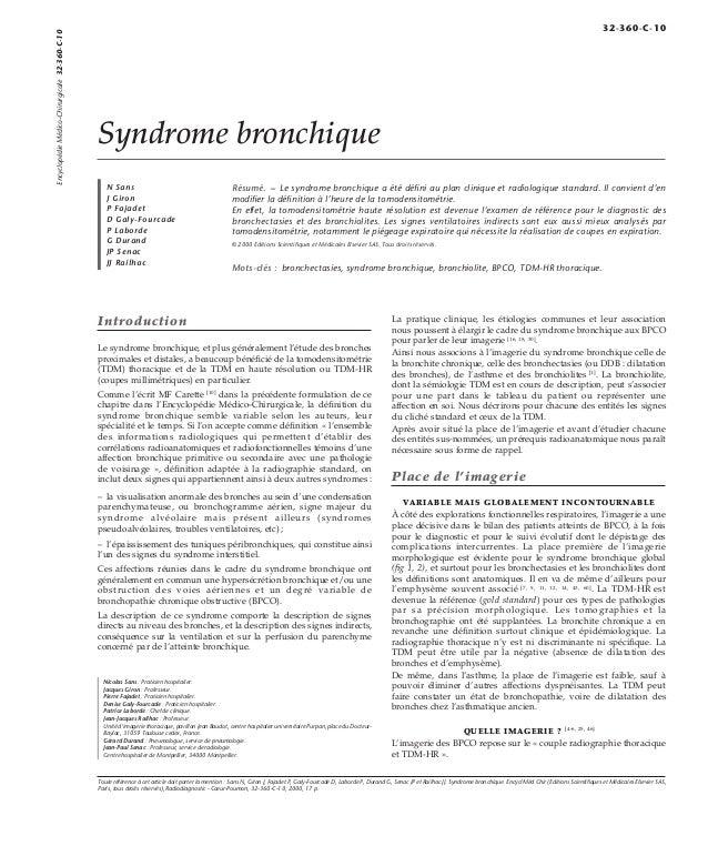 Syndrome bronchique  N Sans  J Giron  P Fajadet  D Galy-Fourcade  P Laborde  G Durand  JP Senac  JJ Railhac  Résumé. – Le ...
