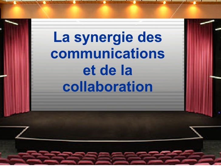 La synergie des communications et de la collaboration