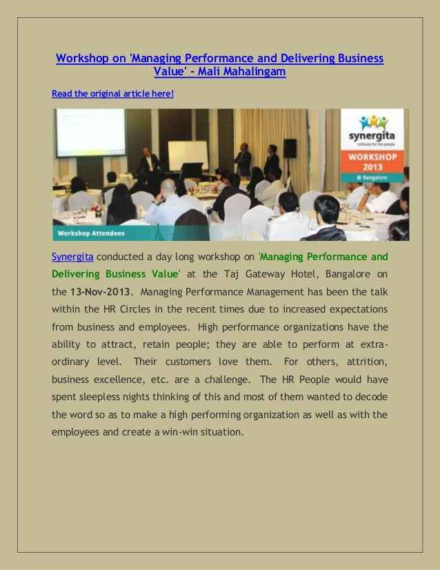 Workshop on 'Managing Performance and Delivering Business Value' - Mali Mahalingam Read the original article here!  Synerg...