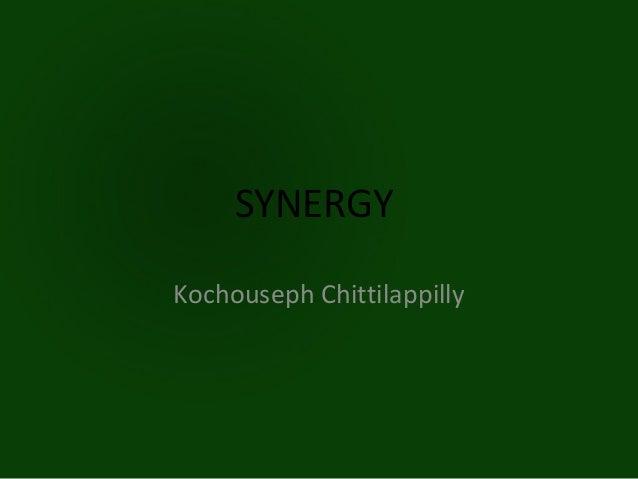 SYNERGYKochouseph Chittilappilly