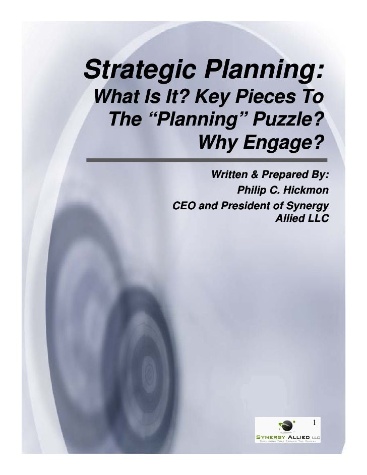 """Strategic Planning:What Is It? Key Pieces To The """"Planning"""" Puzzle?               g            Why Engage?              Wr..."""