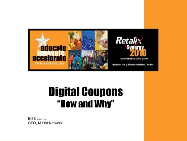 """1 Digital Coupons """"How and Why"""" Bill Catania CEO, M-Dot Network"""