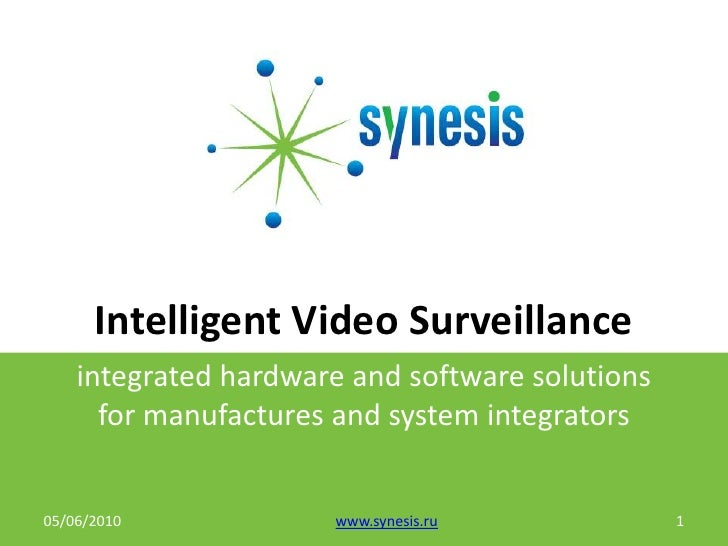 Highly customizable  video surveillance platform for manufactures and system integrators.
