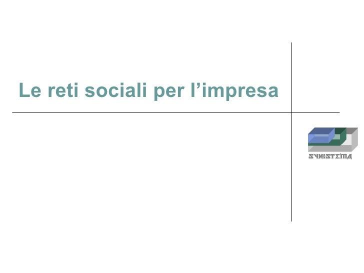 Synistema e Le Reti Sociali