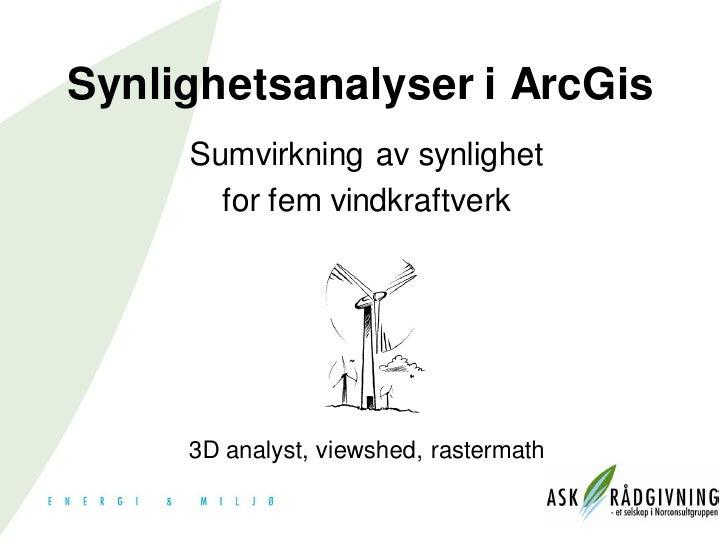 BK2011 Synlighetsanalyser i ArcGIS