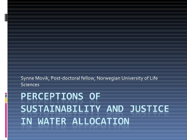 Synne Movik: Perceptions of sustainability and justice in water allocation