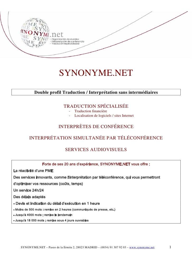 SYNONYME.NET               Double profil Traduction / Interprétation sans intermédiaires                                  ...