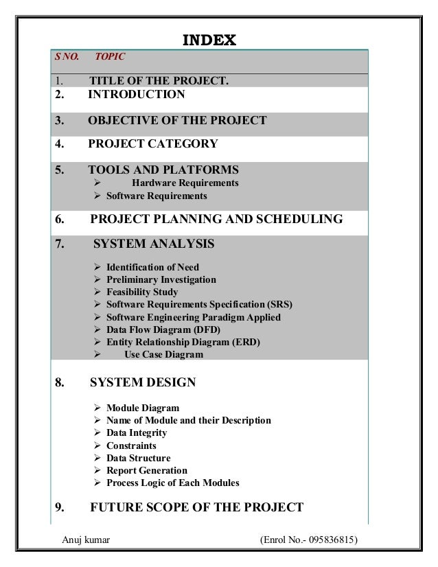 INDEXS NO.   TOPIC1.      TITLE OF THE PROJECT.2.      INTRODUCTION3.      OBJECTIVE OF THE PROJECT4.      PROJECT CATEGOR...