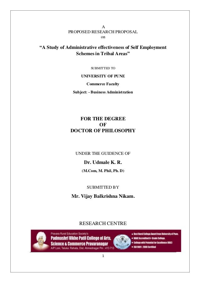 "1 A PROPOSED RESEARCH PROPOSAL on ""A Study of Administrative effectiveness of Self Employment Schemes in Tribal Areas"" SUB..."