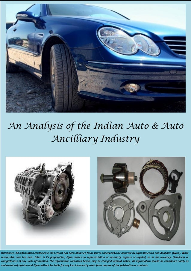 automobile ancillary industry analysis The benefits and costs of import substitution in india  industry, which is the subject of an analysis by  the automobile and ancillary industry,.