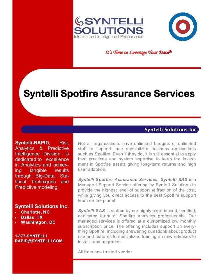 It's Time to Leverage Your Data®     Syntelli Spotfire Assurance Services                                                 ...