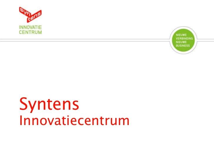 Syntens<br />Innovatiecentrum<br />