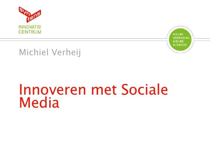Syntens Innoveren met Social Media VNO NCW Rivierenland