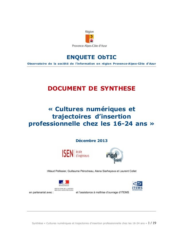 ENQUETE ObTIC Observatoire de la société de l'information en région Provence-Alpes-Côte d'Azur DOCUMENT DE SYNTHESE « Cult...