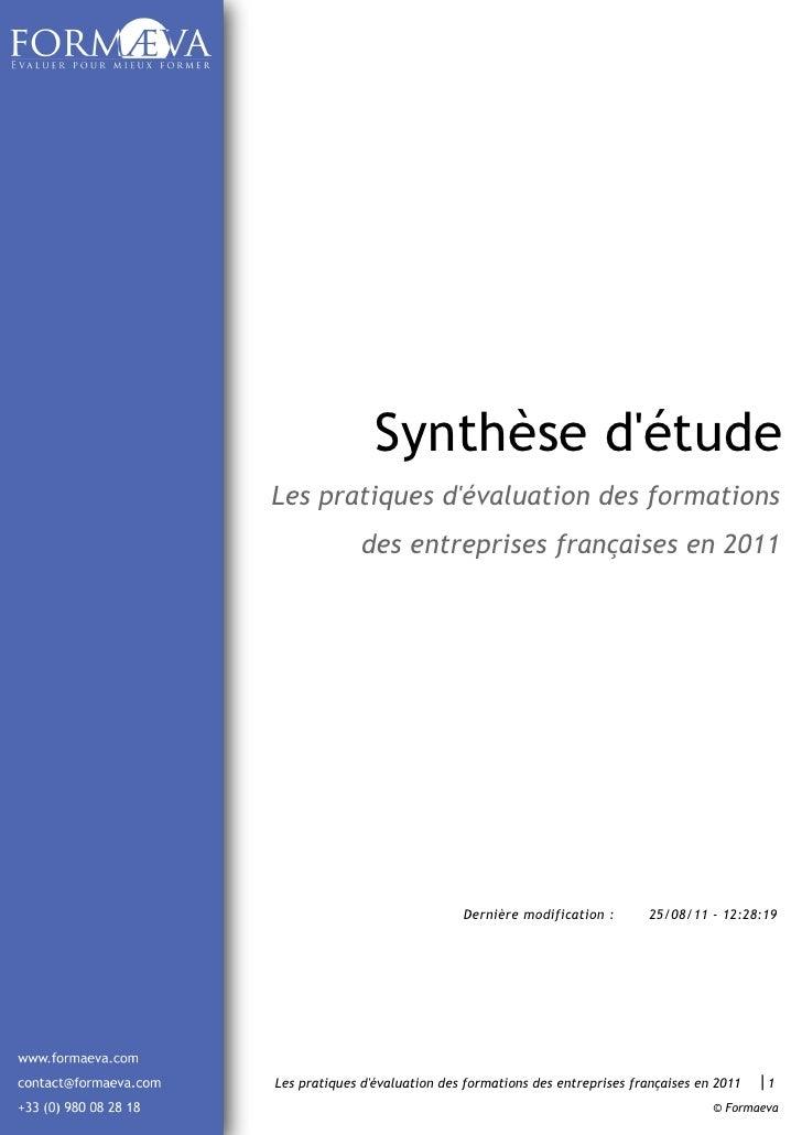 Synthèse détudeLes pratiques dévaluation des formations              des entreprises françaises en 2011                   ...