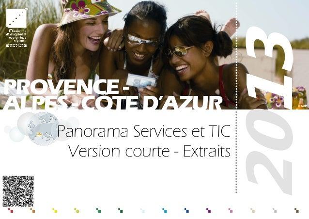 2013 Panorama Services et TIC Version courte - Extraits PROVENCE- ALPES-CÔTED'AZUR © NXP