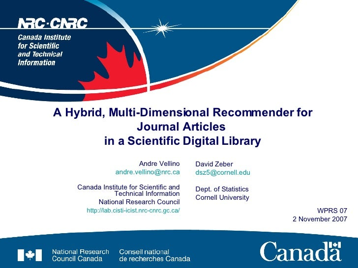 A Hybrid, Multi-Dimensional Recommender for Journal Articles  in a Scientific Digital Library Andre Vellino [email_address...