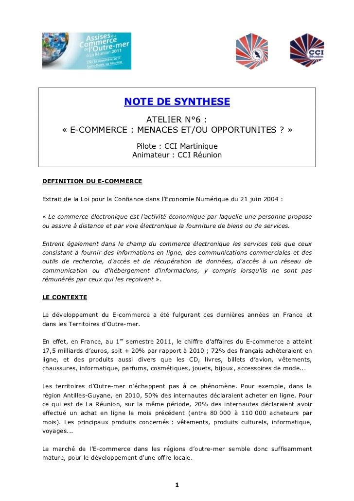 NOTE DE SYNTHESE                      ATELIER N°6 :      « E-COMMERCE : MENACES ET/OU OPPORTUNITES ? »                    ...