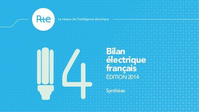 Bilan électrique français ÉDITION 2014 Synthèse