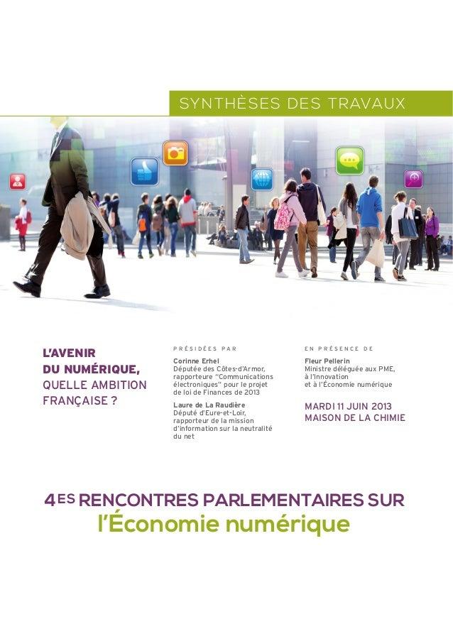"""SYNTHÈSES DES TRAVAUX P R É S I D É E S P A R Corinne Erhel Députée des Côtes-d'Armor, rapporteure """"Communications électro..."""
