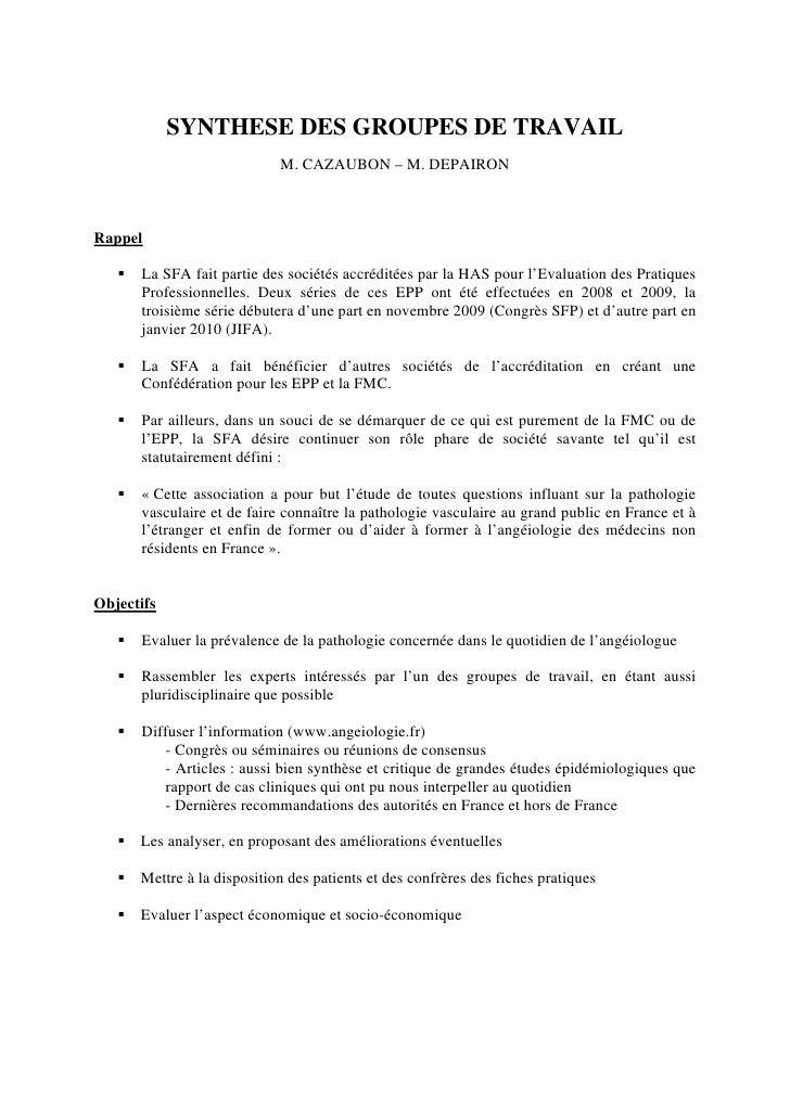 SYNTHESE DES GROUPES DE TRAVAIL                              M. CAZAUBON – M. DEPAIRON    Rappel        La SFA fait parti...