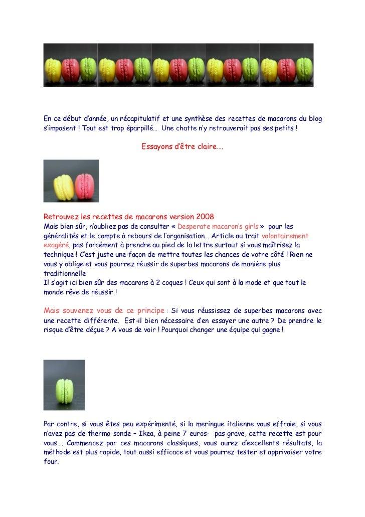 En ce début d'année, un récapitulatif et une synthèse des recettes de macarons du blogs'imposent ! Tout est trop éparpillé...