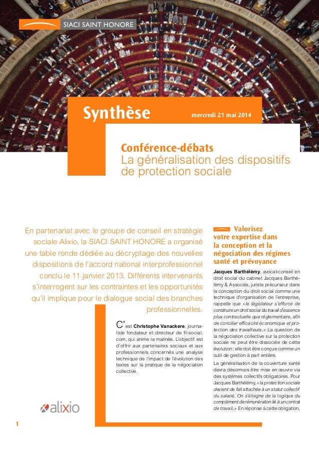 Synthèse Conférence-débats La généralisation des dispositifs de protection sociale mercredi 21 mai 2014 En partenariat ave...