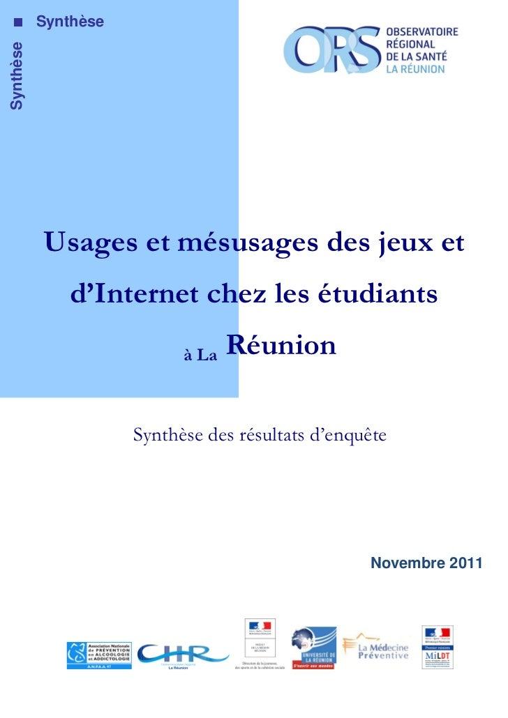 Usages et mésusages des jeux et d'Internet chez les étudiants à La Réunion