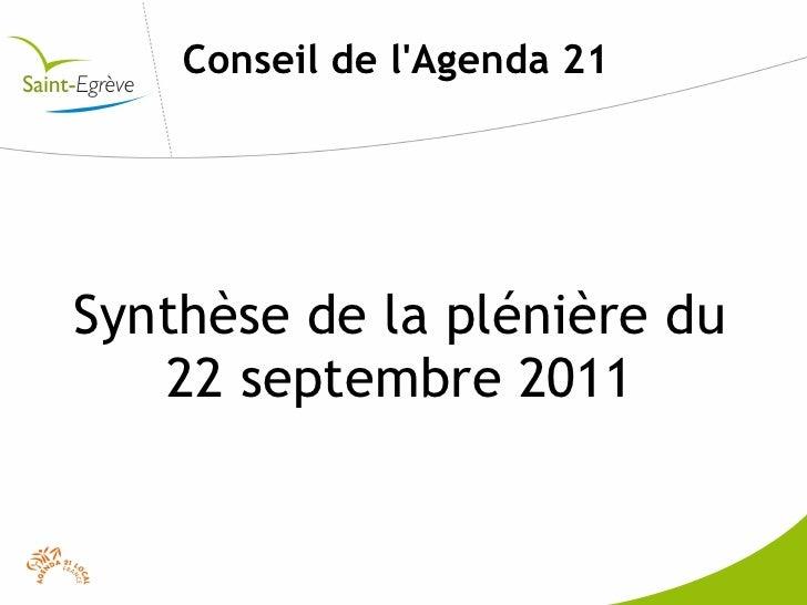 Conseil de lAgenda 21Synthèse de la plénière du   22 septembre 2011