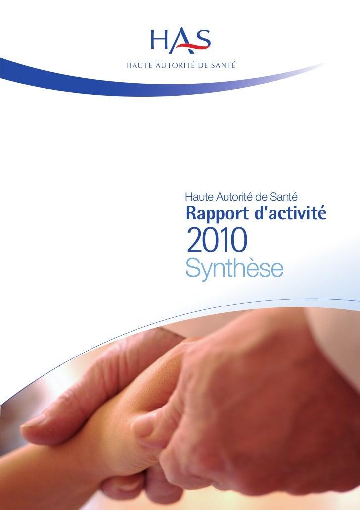 Haute Autorité de SantéRapport d'activité2010Synthèse