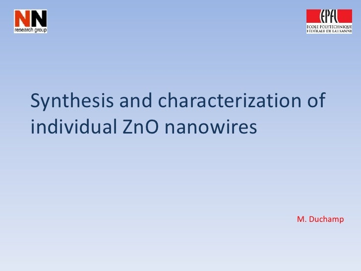 Synthesis And Characterization Of Individual ZnO Nanowires