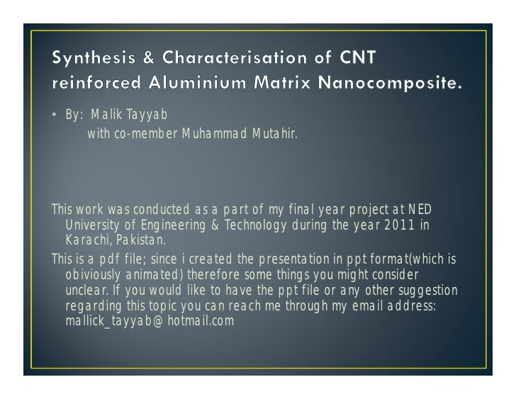 Synthesis & Characterisation of CNT reinforced Al Nanocomposite