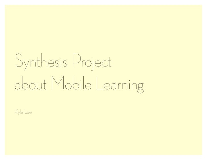 Synthesis Projectabout Mobile LearningKyle Lee