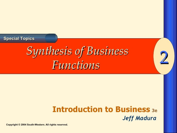 Synthesis of Business Functions