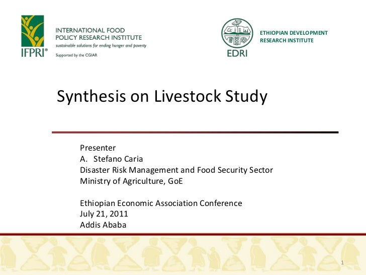 ETHIOPIAN DEVELOPMENT RESEARCH INSTITUTE<br />Synthesis on Livestock Study<br />Presenter<br />Stefano Caria<br />Disaster...