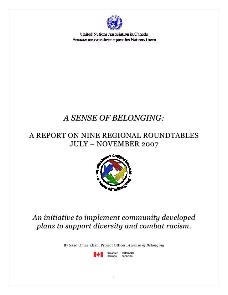 A SENSE OF BELONGING:  A REPORT ON NINE REGIONAL ROUNDTABLES          JULY – NOVEMBER 2007     An initiative to implement ...