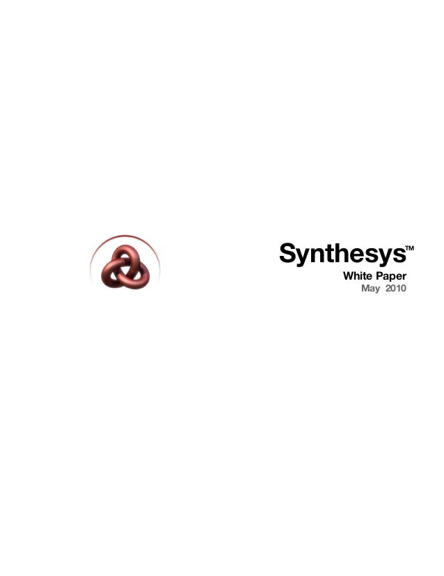 Synthesys White Paper May 2010 TM