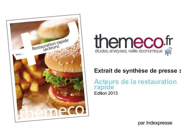 Extrait de synthèse de presse :  Acteurs de la restauration rapide Edition 2013  par Indexpresse