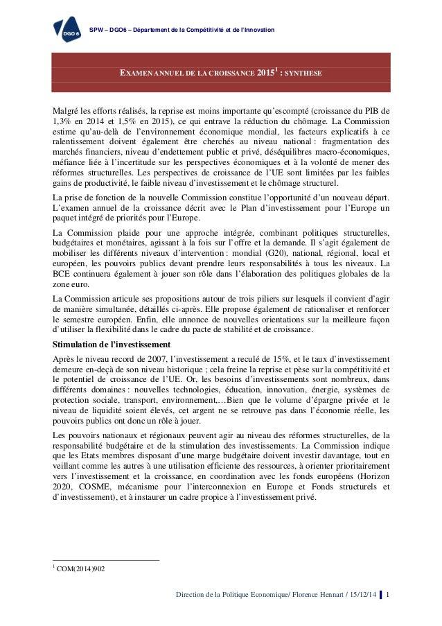 SPW – DGO6 – Département de la Compétitivité et de l'Innovation Direction de la Politique Economique/ Florence Hennart / 1...