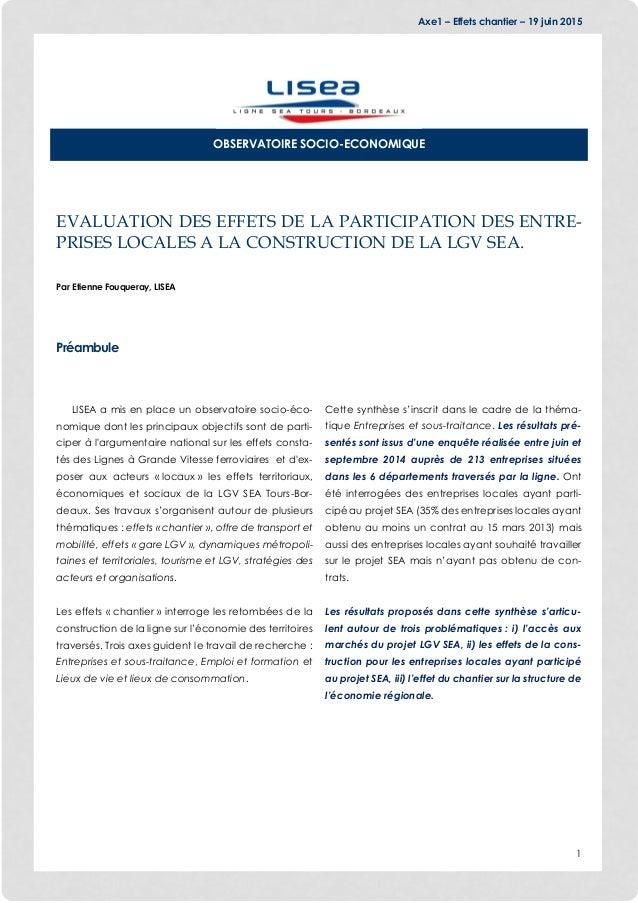 Axe1 – Effets chantier – 19 juin 2015 1 EVALUATION DES EFFETS DE LA PARTICIPATION DES ENTRE- PRISES LOCALES A LA CONSTRUCT...